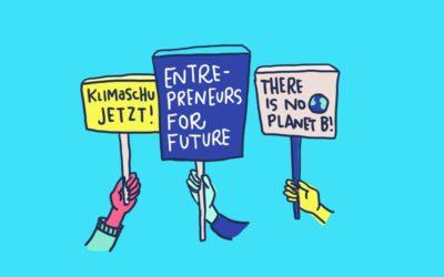 Warum wir #EntrepreneursForFuture unterstützen